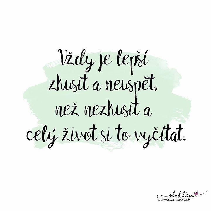 Lepší je zkusit se nějakou cestou vydat a při nejhorším se vrátit, než pak zbytek života litovat, že jsme to nezkusili, a snít pohádky o tom, jaké to mohlo být kdyby…☕ #sloktepo #motivacni #hrnky #domov #citat #kafe #laska #miluji #stesti #rodina #domov #czechgirl #czechboy #czech #prague
