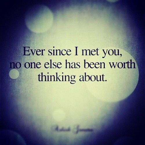 ever since I met you...   I can never syop thinking of you. I will never get over u! :'(