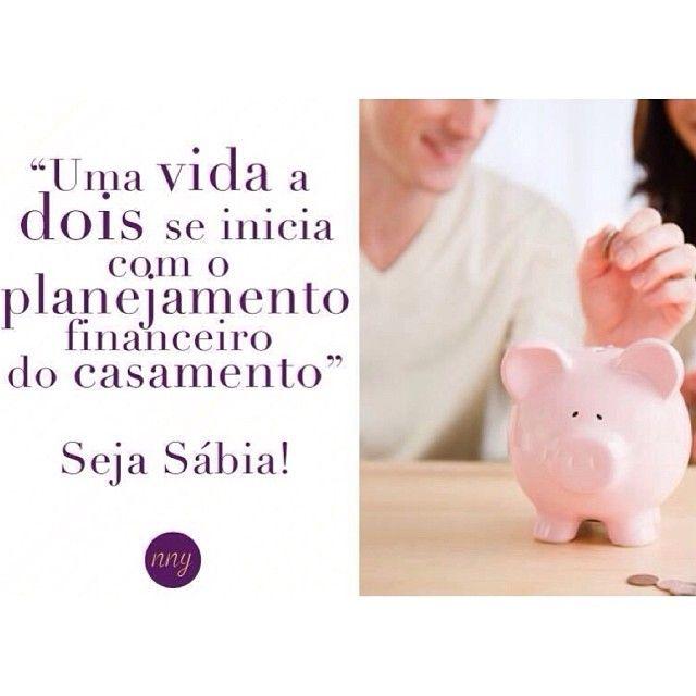 Sejam sábias, meninas! #casamento #finanças