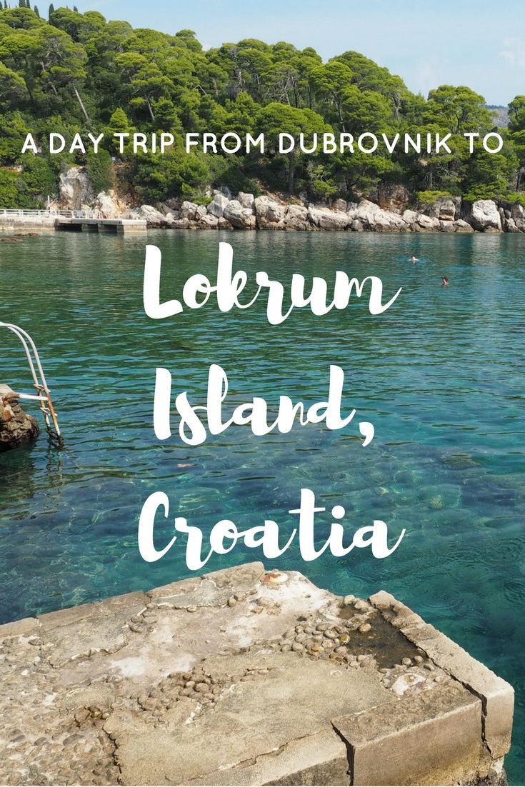 Beautiful Lokrum island is a quick ferry ride away from Dubrovnik, Croatia — an easy day trip!