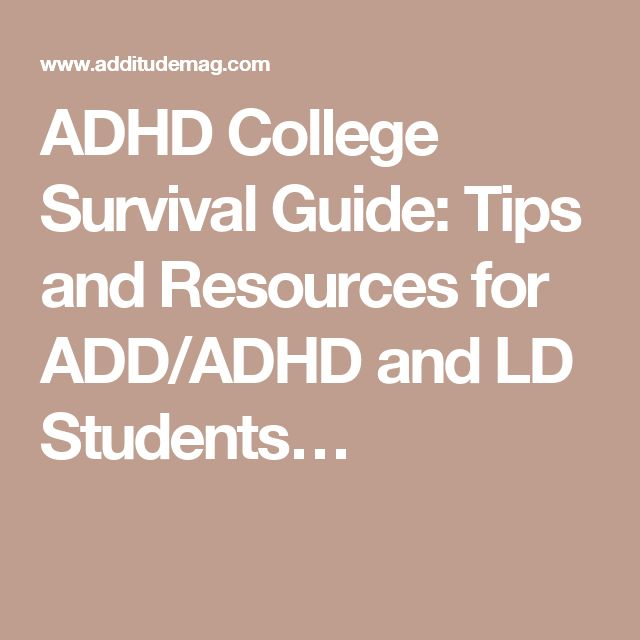 ADHD College Survival Guide: Tips and Resources for ADD/ADHD and LD Students…