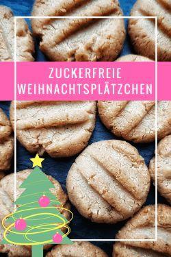 zuckerfreie Weihnachtsplätzchen – für ein Weihnachten ohne Zucker  #zuckerfrei #ohnezucker #kekse #backenohnezucker #weihnachten #gebäck