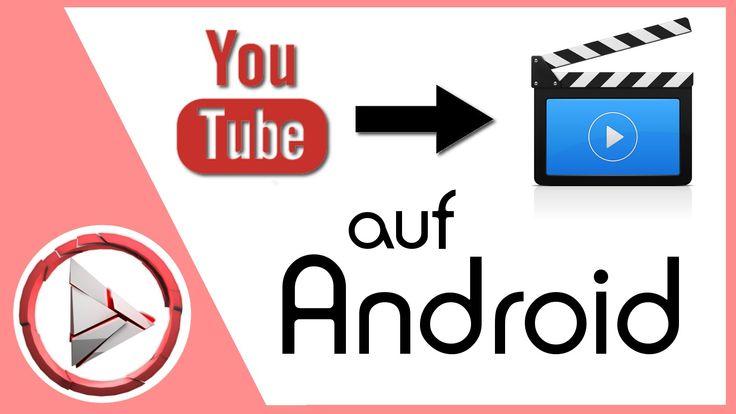 YouTube Videos aufs Handy downloaden / herunterladen | Android | deutsch...