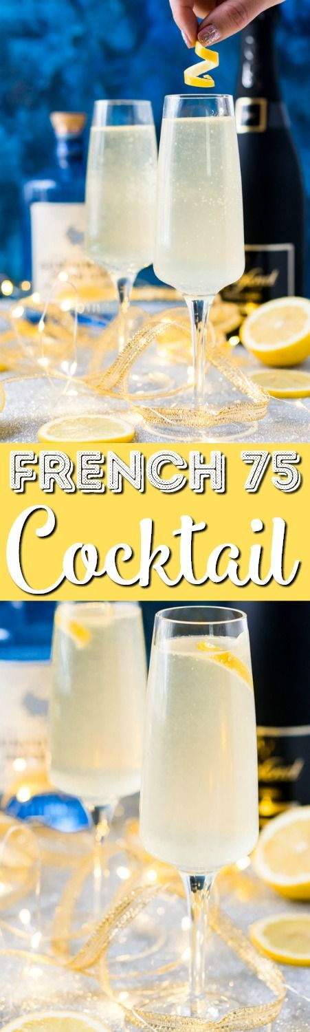 French 75 is a classic cocktail that combines bright citrus with the earthy notes of gin and the sparkle of champagne. A delicious drink recipe for parties, New Year's Eve, brunch, bridal showers and more! via @sugarandsoulco