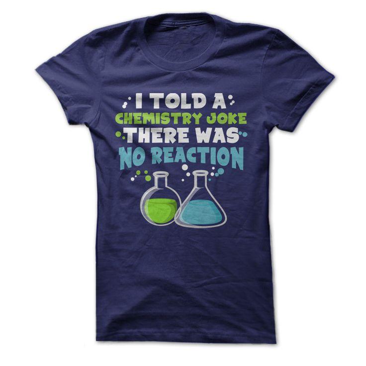 I Told a Chemistry Joke