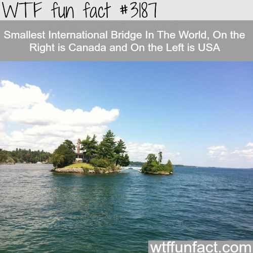 Smallest international bridge, USA and Canada borders - WTF fun facts