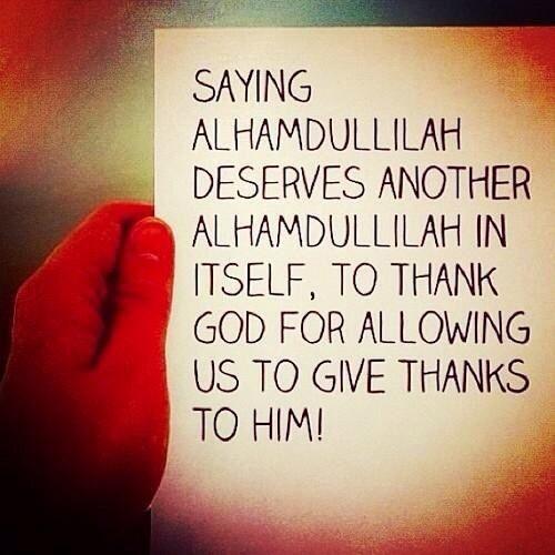 Alhamdulillah [Praise be to Allah]