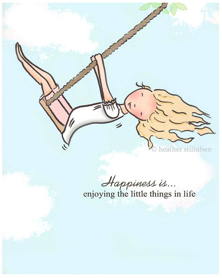 Happiness is.....Enjoying the Little Things in Life