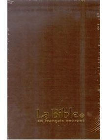 La Bible en français courant 1021 gros caractères