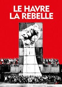 Le Havre la rebelle, chez Libertalia