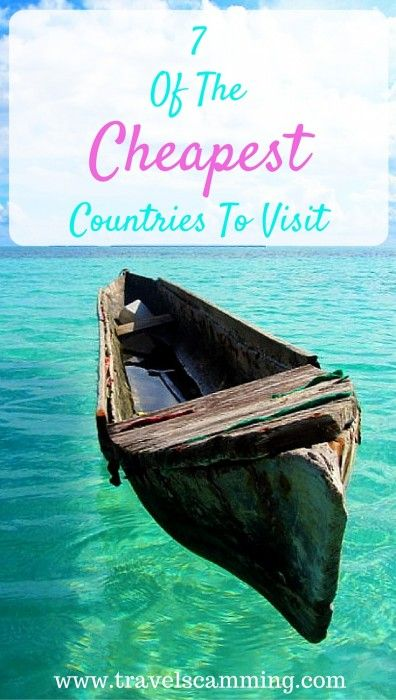 7 Of The Cheapest Countries To Visit For Budget Travel