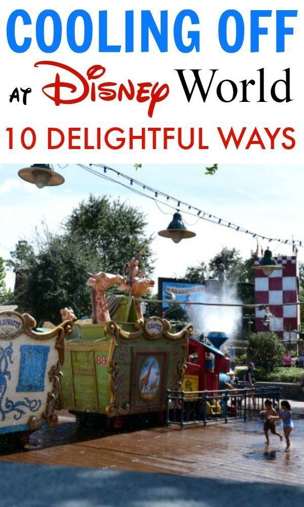10 Delightful Ways To Cool Off At Walt Disney World Parks Disney World Vacation Planning Walt Disney World Vacations