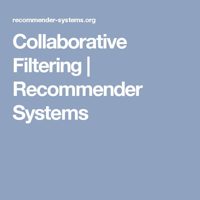 Collaborative Filtering | Recommender Systems