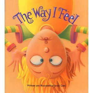 """The zany characters who sniffle, soar and shriek through this book will help kids understand the concept of such emotions as joy, disappointment, boredom and anger. ""The Way I Feel"" will also show kids how to express their feelings with words."""