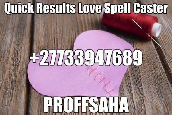 NO#1 AWARD WINNER OF LOST LOVE SPELL CASTER WITH A GUARANTEED RESULTS +27733947689