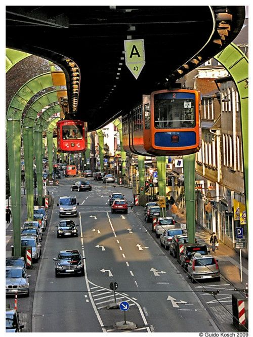 Wuppertal Suspension Railway, Germany. HOW COOL IS THIS?? Great idea to help clear some traffic off roadways