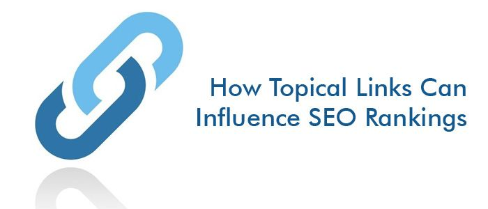 How Topical Links can Influence SEO Rankings