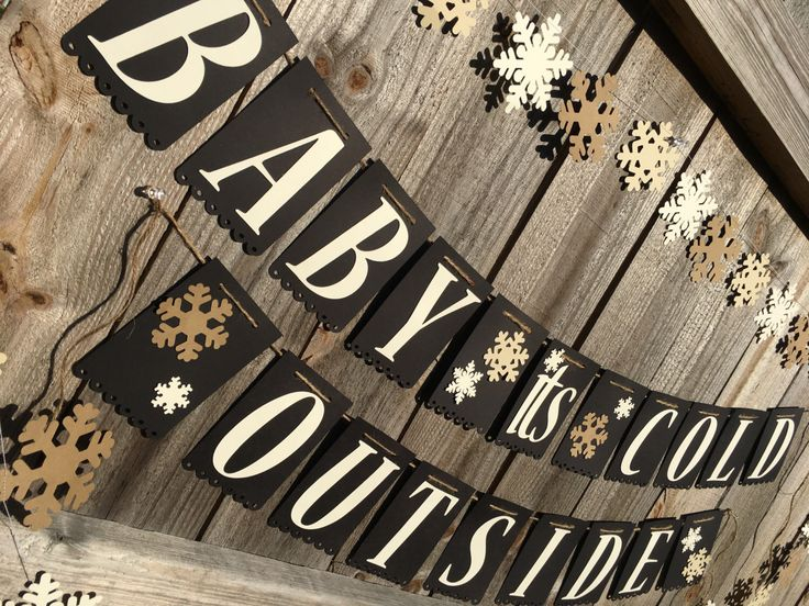 Baby It's Cold Outside Banner, Baby It's Cold Outside Baby Shower, Baby It's Cold Outside Bridal Shower, Winter Wedding Decor, Winter Baby Shower, Winter Bridal Shower, Winter Banner, Snowflakes, Snowflake Banner