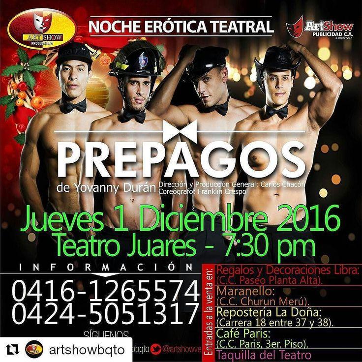 #Repost @artshowbqto with @repostapp  #Barquisimeto prepárate para darle la bienvenida a la Navidad con una noche erótica teatral con #LosPrepagos el 1ero de Diciembre en el @TeatroJuares  Descubre los más íntimos secretos de el #Bombero @lealsurumay el #Vaquero @gonzarod7 el #Policia @gmdortenzio01 y el #Plomero @urbanokay  #teatro #comedia #humor #entretenimiento #artshowbqto