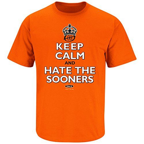 Oklahoma State Cowboys Fans. Keep Calm and Hate the Sooners Orange T Shirt (Sm-5x)