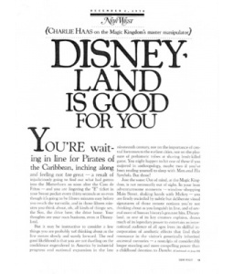 """read full article online: """"Disneyland Is Good For You"""" by Charlie Haas (New West Magazine, December 1978)"""