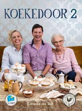 NB Publishers | Book Details | NUWE KOOKBOEK: Koekedoor #2 - Gewilde realiteits-reeks op kykNET(DStv) se tweede bakboek is eersdaags op die rakke. Bestel nou jou eksemplaar en bak saam!