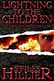 Free Kindle Book -   Lightning to the Children: A Chris Johnson Thriller – Book 1 (The Chris Johnson Series) Check more at http://www.free-kindle-books-4u.com/action-adventurefree-lightning-to-the-children-a-chris-johnson-thriller-book-1-the-chris-johnson-series/
