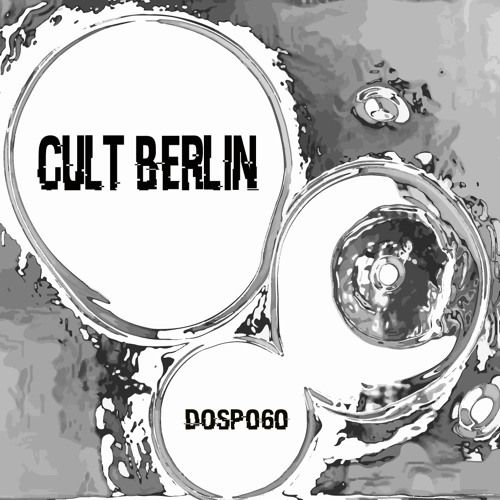 DOSP #60 by Cult Berlin par Deepness Of Shade sur SoundCloud