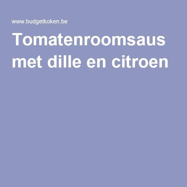 Tomatenroomsaus met dille en citroen