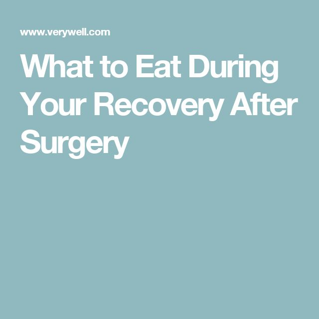 What to Eat During Your Recovery After Surgery