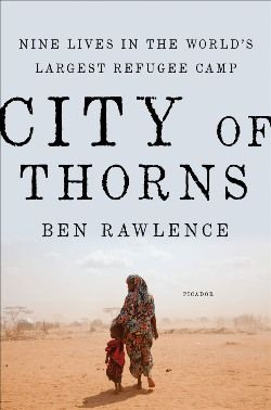 A Look Inside the World's Largest Refugee Camp: City of Thorns | Everyday eBook