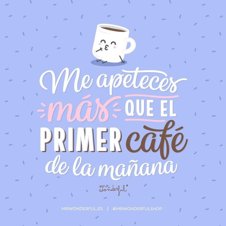 ¿Quién te pone a mil como el café? #mrwonderfulshop #love #coffee #quotes
