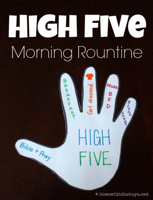 I've done something like this for my younger children, about age 3 to 6. I trace my hand so it's bigger and 'I' am giving them a helping hand. Also, draw pictures for pre-readers. High Five Morning Routine for Kids!