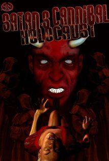Satan's Cannibal Holocaust (2007) Poster