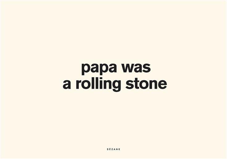 Papa was a rolling stone Sezane Typography Card #sezane #journalsezane