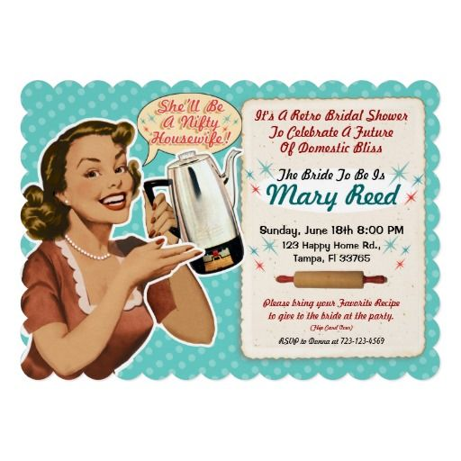 This happy housewife invites your guests to a bridal shower in a very retro fashion. This customizable card will set the tone for a fun party. Invite your guests to bring the card with them filled in on the back with a favorite recipe to share with the bride to be. This card is customizable, available on multiple card stocks and is custom printed.