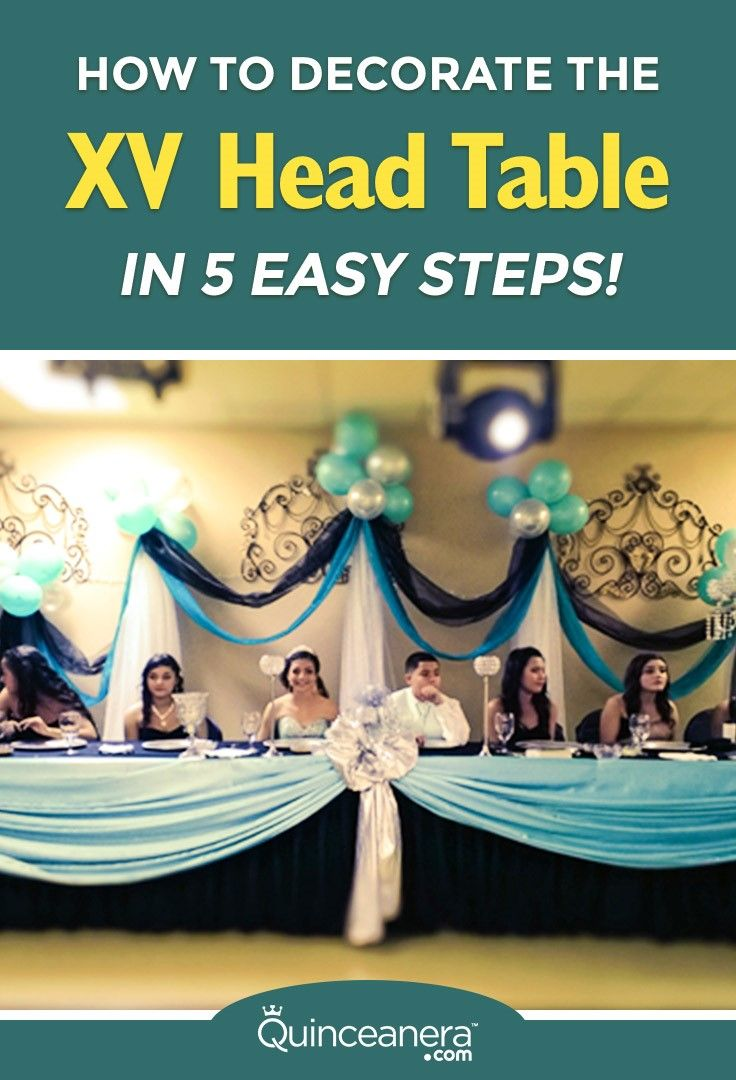 How do you decorate the head table? Conquer this task in 5 easy steps! - See more at: http://www.quinceanera.com/decorations-themes/how-to-decorate-the-xv-head-table-in-5-easy-steps/?utm_source=pinterest&utm_medium=social&utm_campaign=decorations-themes-how-to-decorate-the-xv-head-table-in-5-easy-steps#sthash.4H5ZEcKv.dpuf