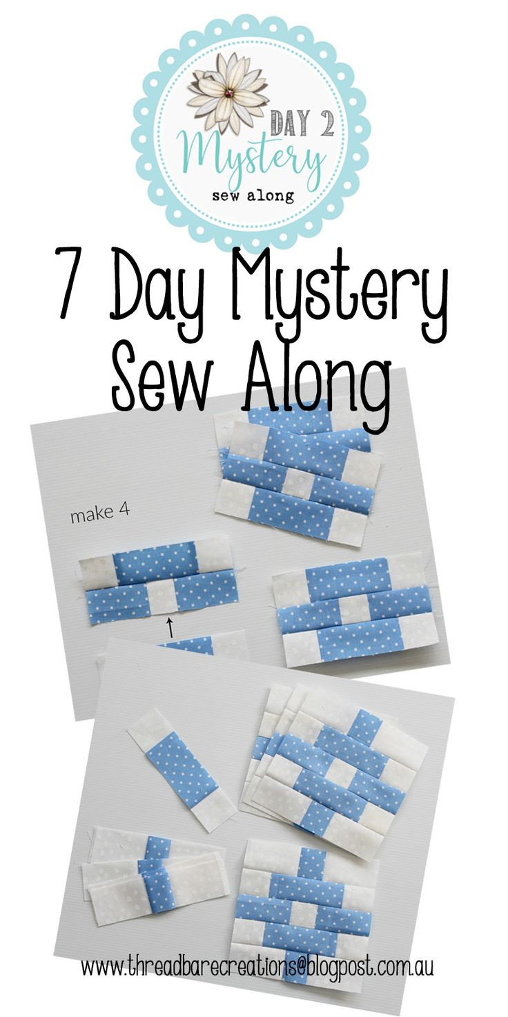 Threadbare Creations- 7 Day Mystery Sew Along Day 2