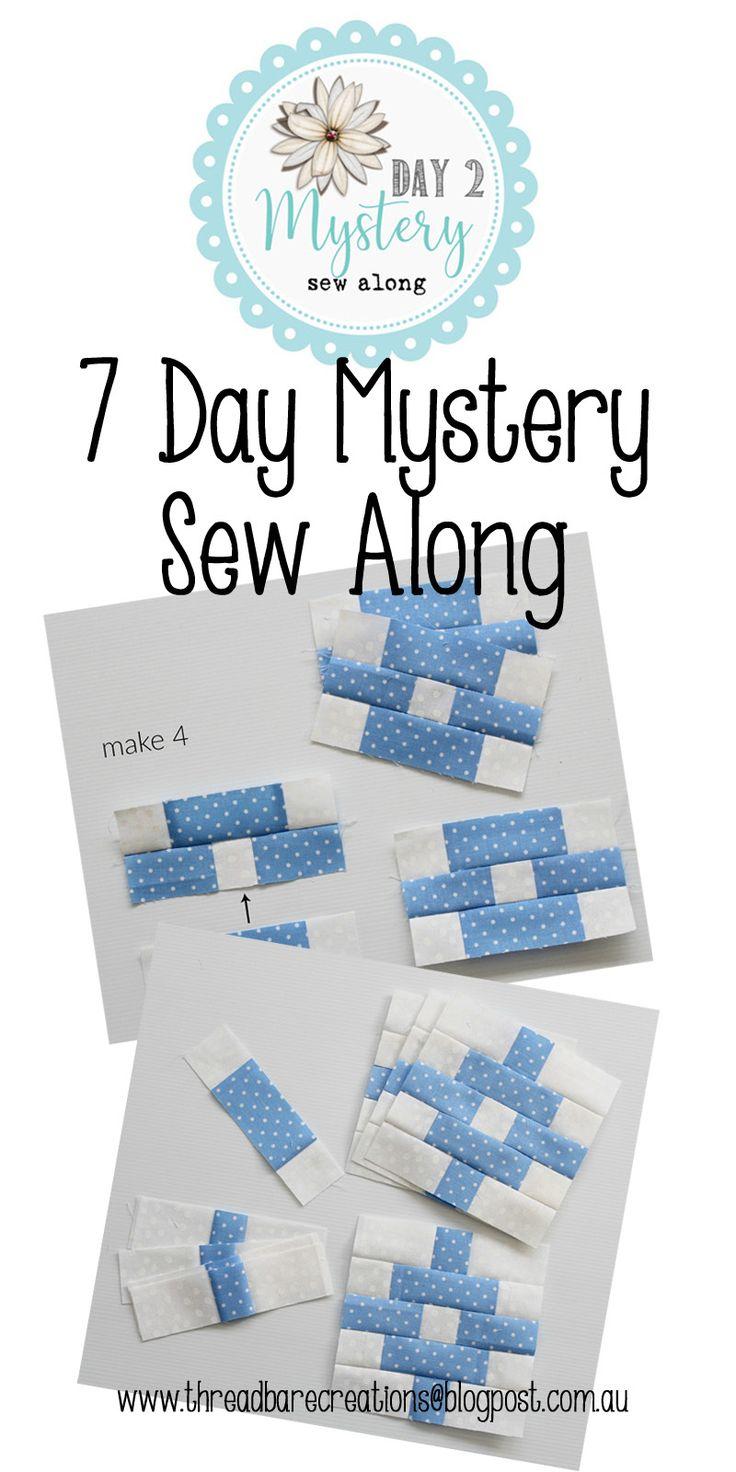 Threadbare Creations- 7 Day Mystery Sew Along Day 2
