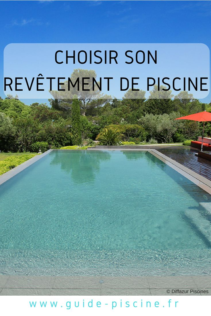 Choisir son rev tement de piscine construire sa piscine - Revetement ideal pourtour de piscine ...