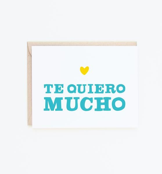 Express your love in Spanish with our Te Quiero Mucho card. Printed in the USA on FSC Certified paper and paired with a recycled envelope. What's not to love?