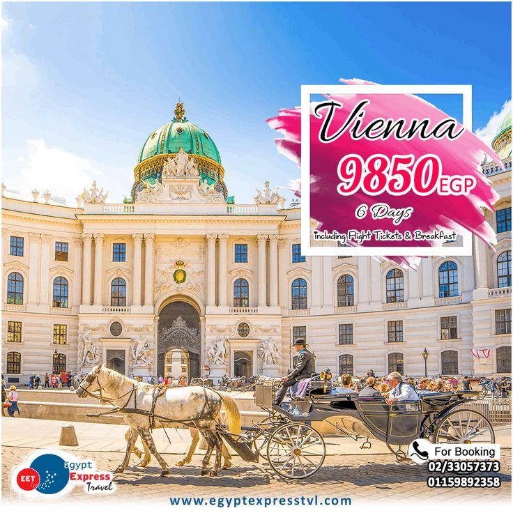 Summer and Eid al-Fitr Holidays 2017 😍✈ Vienna - Austria (6 Days) Rate Starting from 9850 EGP. Per person in double room, Including: » International Flight Tickets. » Accommodation with breakfast. » No Hidden Fees. » Egypt Express Travel will assist you with visa entry. For Booking: ☎ 0233057373 / 01159892358 WhatsApp: 01159892358 • Rates will be able to changes with availability. #Vienna #Austria #Summer #Travel #Holidays