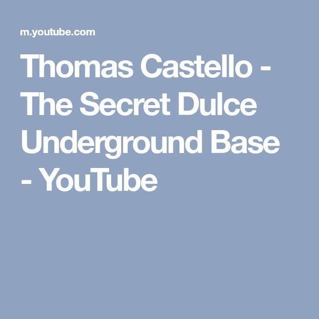 Thomas Castello - The Secret Dulce Underground Base - YouTube