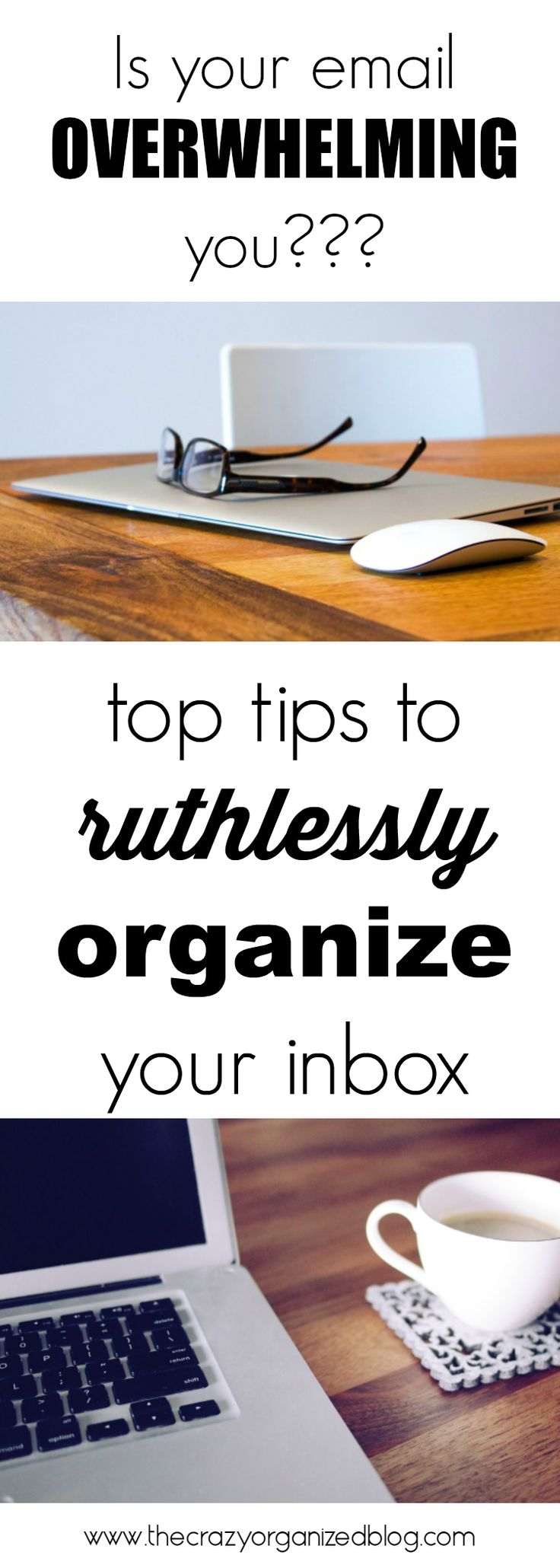 Keep your email ORGANIZED is easier than you think!! Top tips to help you, especially #4!