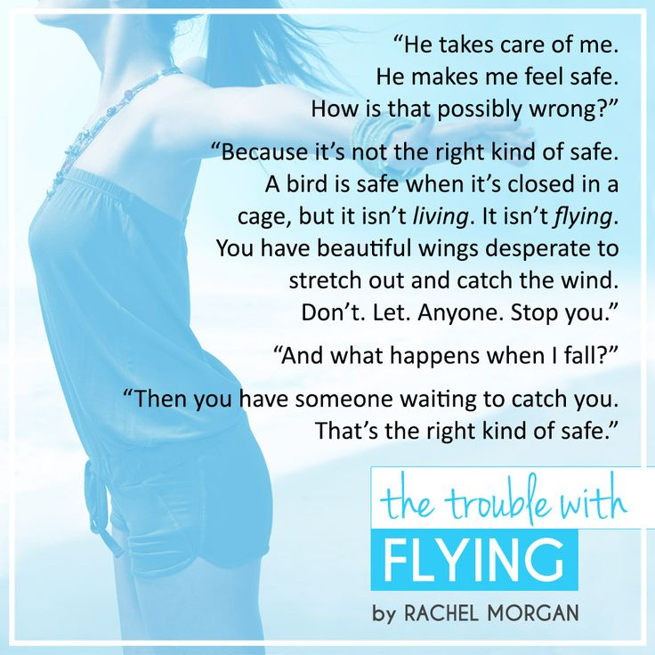 The Trouble with Flying, by Rachel Morgan #sweetcontemporaryromance #YAromance #bookquotes #rightkindofsafe