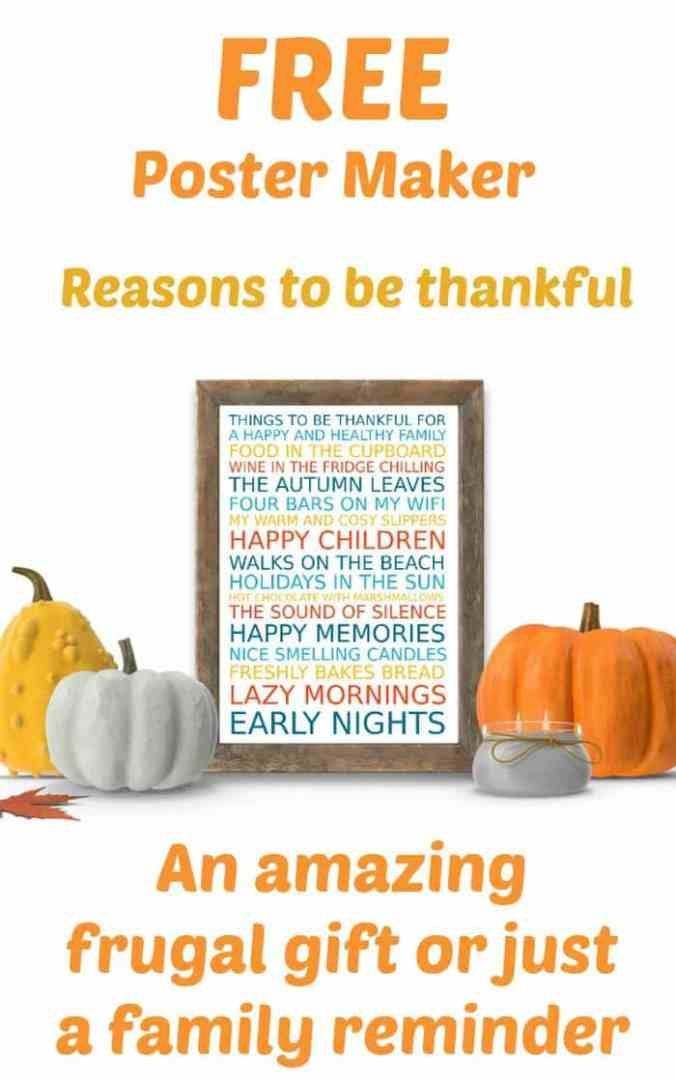 Free Poster Maker Reasons To Be Thankful An Amazing Frugal Gift On A Budget Or Simply A Family Reminder