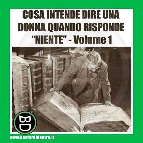 L' #enciclopedia con più volumi del mondo #donne #bastardidentro #tagga i tuoi amici e #condividi le risate! www.bastardidentro.it