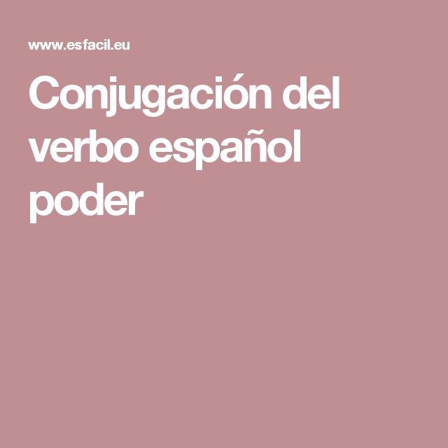 Conjugación del verbo español poder