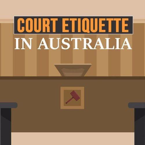 Court Etiquette in Australia