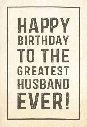 Free Printable Birthday Card - Greatest husband | Greetings Island